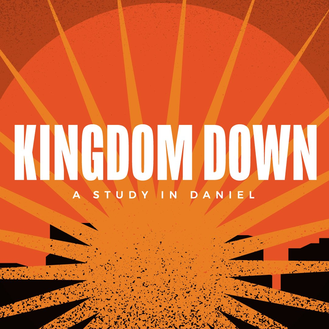Kingdom Down - A Study in Daniel