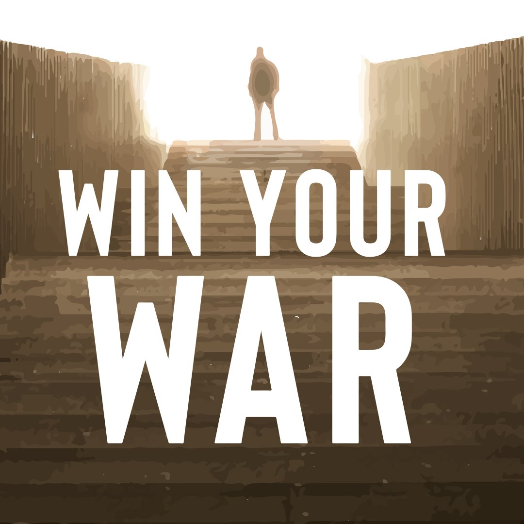 Win Your War